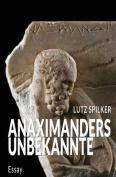 Anaximanders Unbekannte [GER]