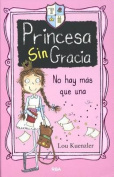 Princesa Sin Gracia [Spanish]