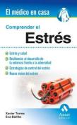 Comprender El Estres [Spanish]