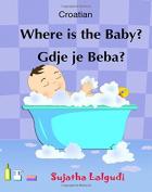 Croatian: Where is the Baby. Gdje je Beba
