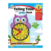 CD-104588 - TELLING TIME WITH JUDY CLOCK GR 2 by Carson-Dellosa