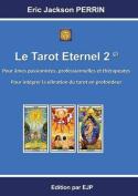 Le Tarot Eternel 2 [FRE]