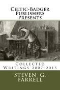 Celtic-Badger Publishers Presents