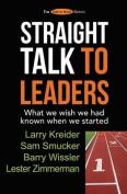 Straight Talk to Leaders