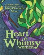 Women: Heart & Whimsy