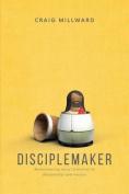 Disciplemaker
