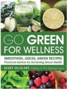 Go Green for Wellness
