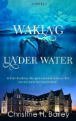 Waking Under Water