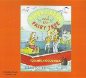 Piper Green and the Fairy Tree Too Much Good Luck  [Audio]