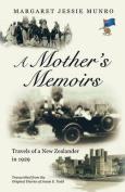 A Mother's Memoirs