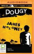 Dougy (Gracey Trilogy) [Audio]