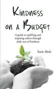 Kindness on a Budget