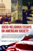 Socio-Religious Essays on American Society