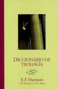 Diccionario de Teologia = Baker's Dictionary of Theology [Spanish]