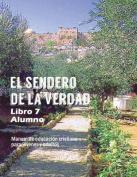 El Sendero de La Verdad, Libro 7  [Spanish]