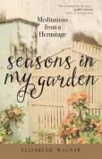 Seasons in My Garden