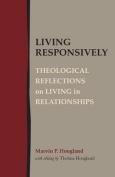 Living Responsively