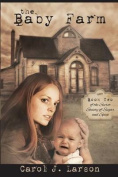 The Baby Farm, the Secret Society of Sugar and Spice Book 2