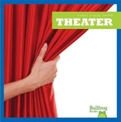 Theater (First Field Trips)