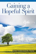 Gaining a Hopeful Spirit: Hope