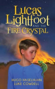 Lucas Lightfoot and the Fire Crystal
