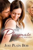 The Playmate: Erotic Romance