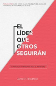 El Lider Que Otros Seguiran [Spanish]