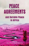 Peace Agreements and Durable Peace in Africa
