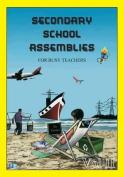 Secondary School Assemblies for Busy Teachers - Vol 2