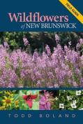 Wildflowers of New Brunswick