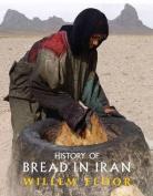 History of Bread in Iran