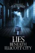 Lies Beneath Ellicott City