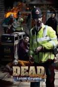 Dead: Snapshot: Leeds England