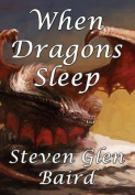 When Dragons Sleep