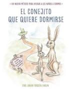 El Conejito Que Quiere Dormirse [Spanish]