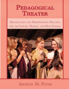 Pedagogical Theater