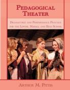 Pedagogical Theater