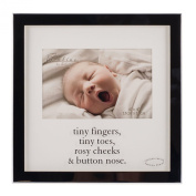 Tiny Fingers, Tiny Toes, Rosy Cheeks & Button Nose 4x6 Baby Frame