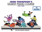 John Thompson's Easiest Piano Course - Part 4 - Book/CD Pack