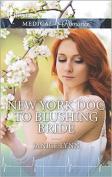New York Doc To Blushing Bride