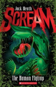 The Human Flytrap (Scream)