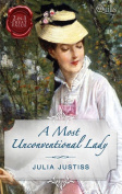 A Most Unconventional Lady/the Courtesan/the Untamed Heiress