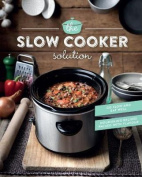 The Slow Cooker Solution