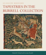 Tapestries in the Burrell Collection