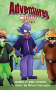 Adventures in Recess: The Boys