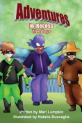Adventures in Recess: The Boys