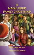 A Magic Hour Family Christmas