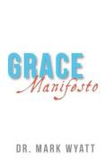 Grace Manifesto