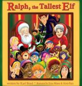 Ralph, the Tallest Elf