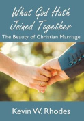 What God Hath Joined Together